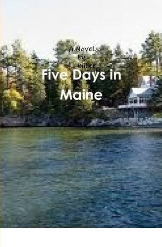 9781257805488: Five Days in Maine