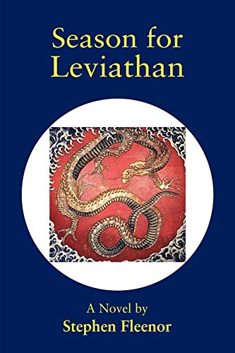 Season For Leviathan: Stephen Fleenor