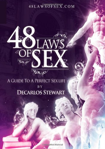 9781257824113: 48 Laws Of Sex- A Guide To A Perfect Sex Life.