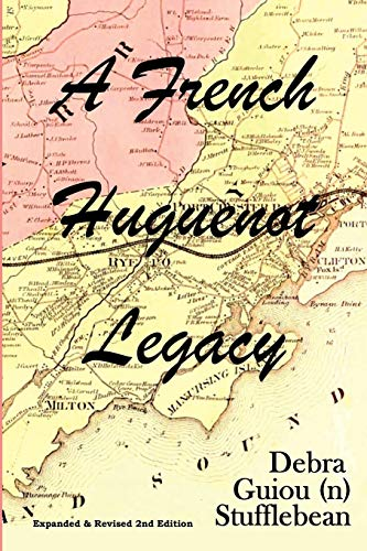 9781257830466: A French Huguenot Legacy