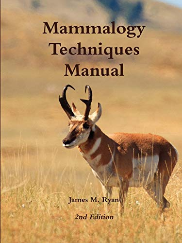 9781257831944: Mammalogy Techniques Manual 2nd Edition
