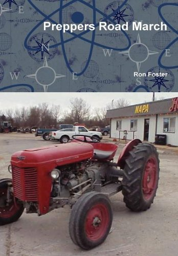 Preppers Road March: Ron Foster
