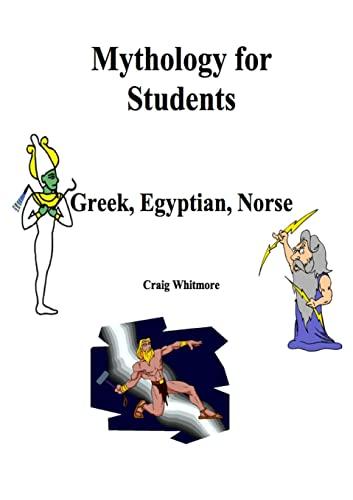9781257837298: Mythology For Students: Greek, Egyptian, Norse