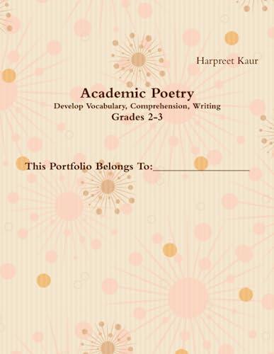 9781257849086: Academic Poetry 1