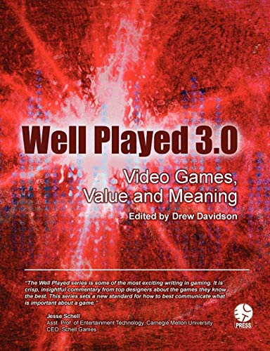 9781257858453: Well Played 3.0: Video Games, Value And Meaning
