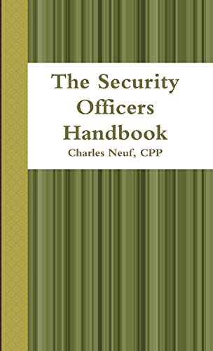 9781257874460: The Security Officers Handbook