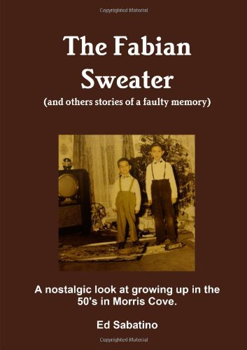 9781257880218: The Fabian Sweater (And Others Stories Of A Faulty Memory)