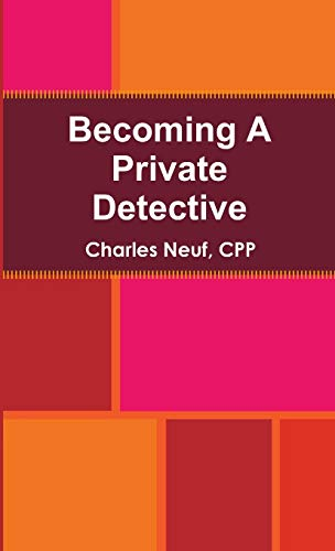 9781257888245: Becoming A Private Detective