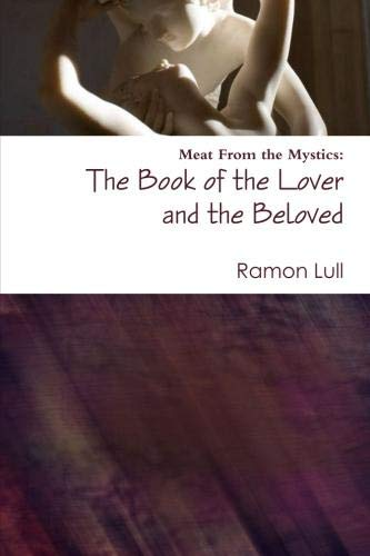 9781257891894: The Book of the Lover and the Beloved