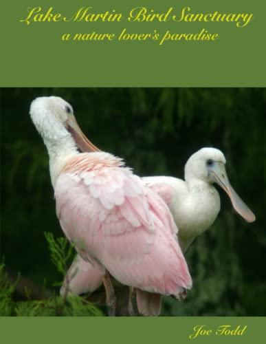 9781257894635: Lake Martin Bird Sanctuary