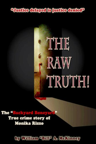 9781257897940: The Raw Truth!