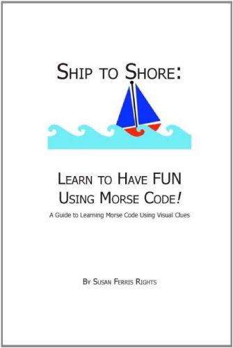 Ship To Shore: Learn To Have Fun: Susan Ferris Rights