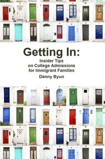 9781257916955: Getting In: Insider Tips on College Admissions for Immigrant Families