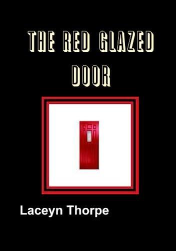 9781257919864: The Red Glazed Door