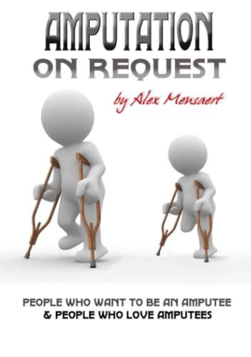9781257923267: Amputation On Request
