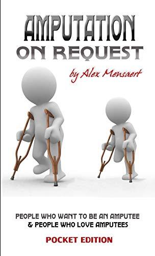 9781257929269: Amputation on request