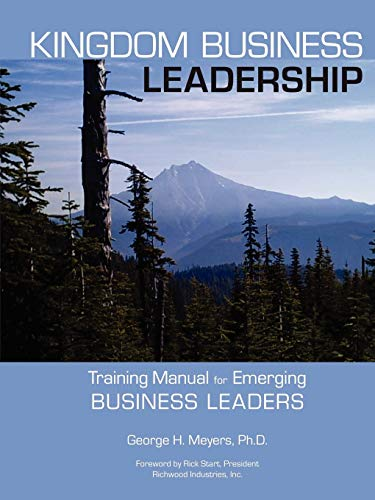 9781257938452: Kingdom Business Leadership - Training Manual for Emerging Business Leaders