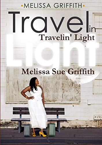 9781257946198: Travelin' Light