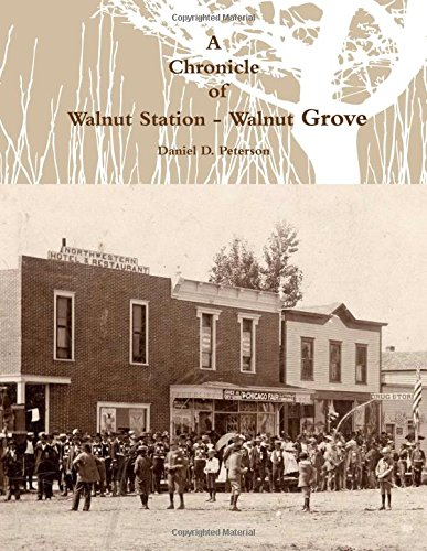 9781257948321: A Chronicle of Walnut Station - Walnut Grove