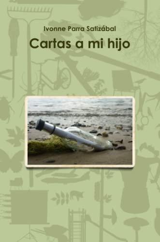 9781257948666: Cartas A Mi Hijo (Spanish Edition)