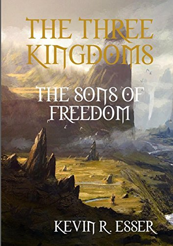 The Three Kingdoms: The Sons of Freedom: Kevin Esser
