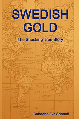 9781257960262: Swedish Gold