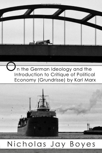 9781257969647: On The German Ideology And The Introduction To Critique Of Political Economy (Grundrisse) By Karl Marx