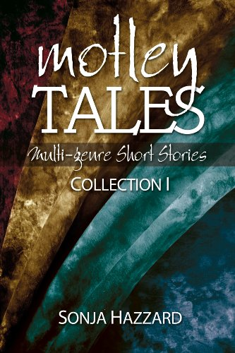 9781257972746: Motley Tales: Collection 1