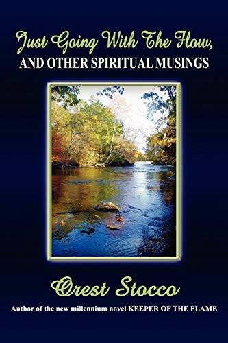 9781257975181: Just Going With The Flow, And Other Spiritual Musings