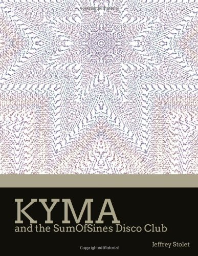 9781257979271: Kyma And The Sumofsines Disco Club