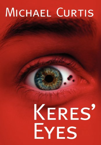 Keres' Eyes: Curtis, Michael
