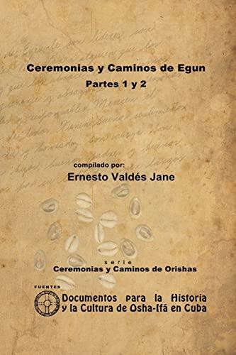 Ceremonias Y Caminos De Eggun (Spanish Edition): Ernesto Vald»S Jane