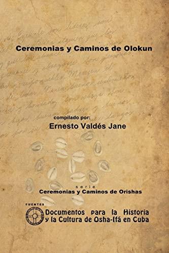 9781257990238: Ceremonias Y Caminos De Olokun