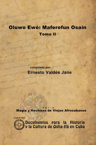 9781257992669: Oluwo Ewé: Maferefún Osain. Tomo Ii (Spanish Edition)