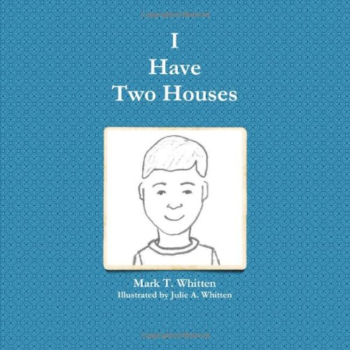 9781257996674: I Have Two Houses