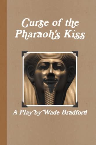 9781257998807: Curse Of The Pharaoh'S Kiss