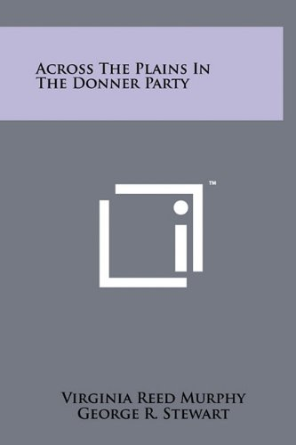 9781258000370: Across The Plains In The Donner Party