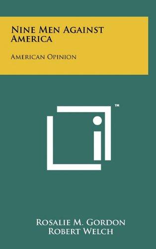 9781258000479: Nine Men Against America: American Opinion