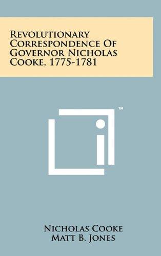 9781258000707: Revolutionary Correspondence Of Governor Nicholas Cooke, 1775-1781