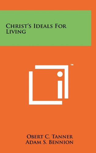 9781258002190: Christ's Ideals For Living