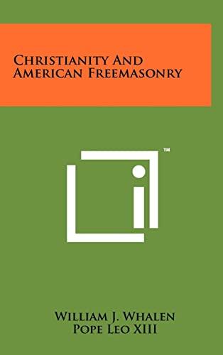9781258002213: Christianity and American Freemasonry