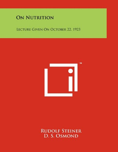 9781258003098: On Nutrition: Lecture Given On October 22, 1923