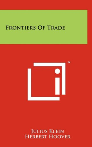 9781258003579: Frontiers of Trade