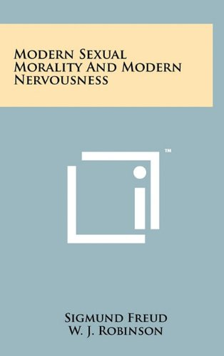9781258004255: Modern Sexual Morality and Modern Nervousness