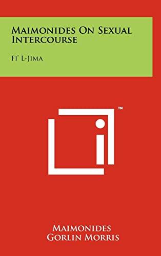 Maimonides on Sexual Intercourse: Fi L-Jima (Hardback): Maimonides