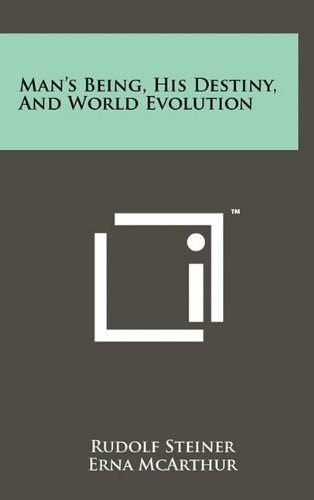 9781258005429: Man's Being, His Destiny, And World Evolution