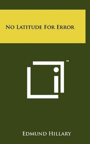 9781258005634: No Latitude For Error
