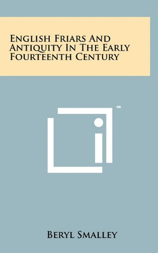 9781258005993: English Friars And Antiquity In The Early Fourteenth Century