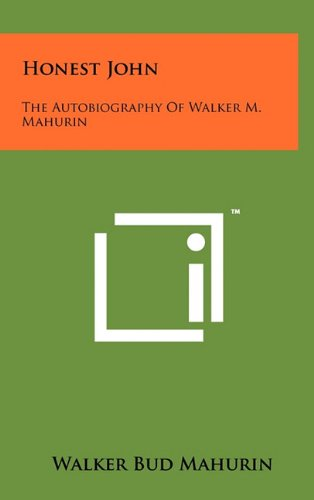 9781258006419: Honest John: The Autobiography of Walker M. Mahurin
