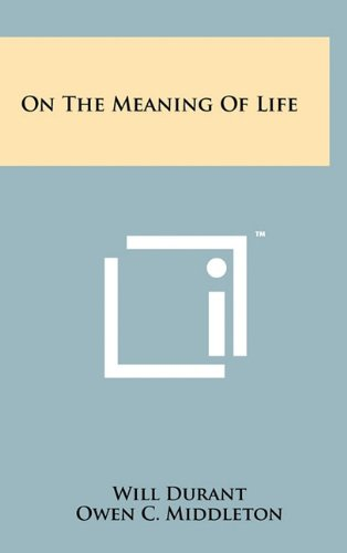 9781258006662: On The Meaning Of Life